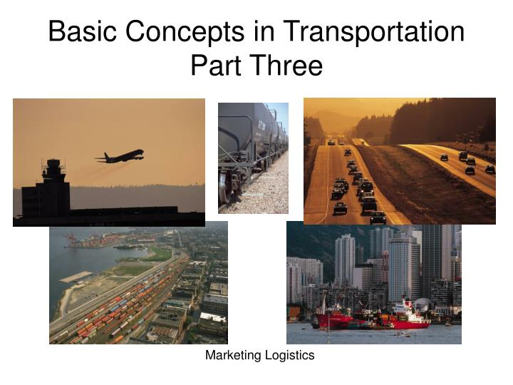 basic concepts in transportation part three n.
