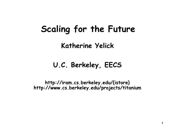 scaling for the future n.