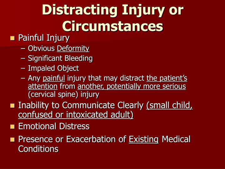 Distracting Injury or Circumstances