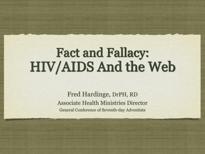 fact and fallacy hiv aids and the web n.