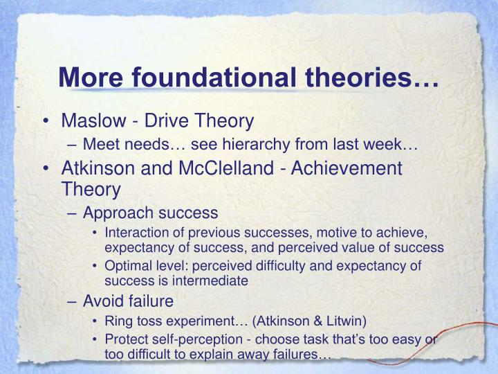 More foundational theories…