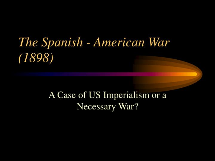 the spanish american war 1898 n.
