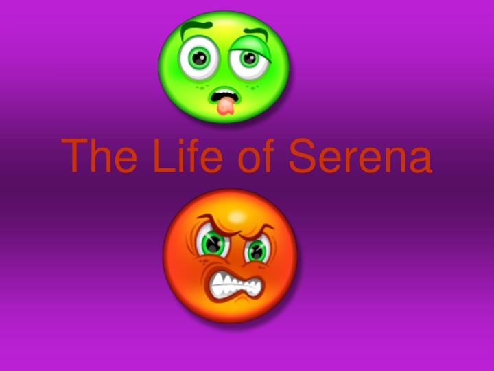 the life of serena n.
