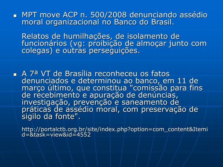 MPT move ACP n. 500/2008 denunciando assédio moral organizacional no Banco do Brasil.