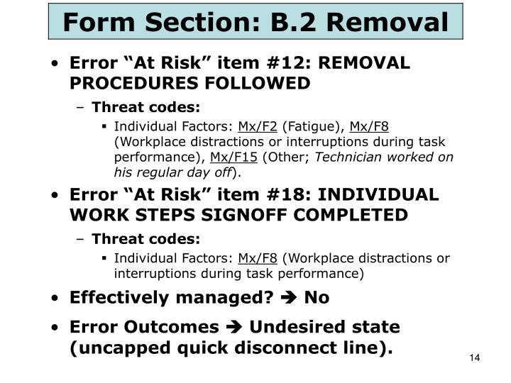 "Error ""At Risk"" item #12: REMOVAL PROCEDURES FOLLOWED"