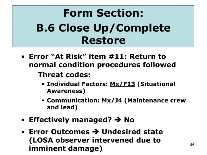 """Error """"At Risk"""" item #11: Return to normal condition procedures followed"""