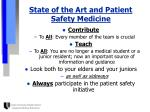 state of the art and patient safety medicine