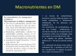macronutrientes en dm