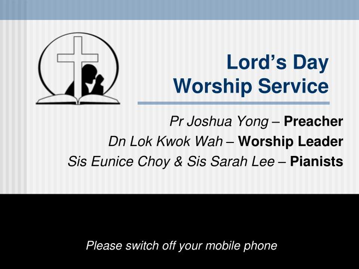 lord s day worship service n.