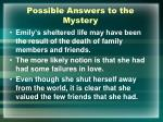 possible answers to the mystery