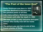 the poet of the inner soul