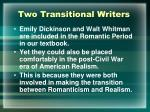 two transitional writers