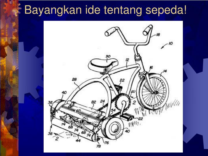Bayangkan ide tentang sepeda!