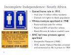 incomplete independence south africa