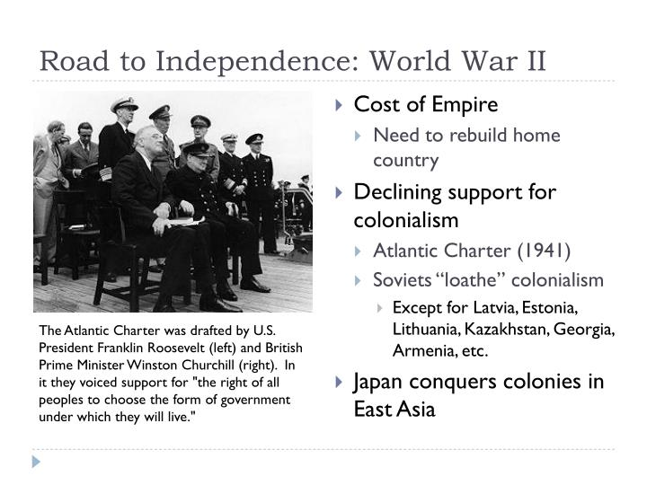 Road to Independence: World War II