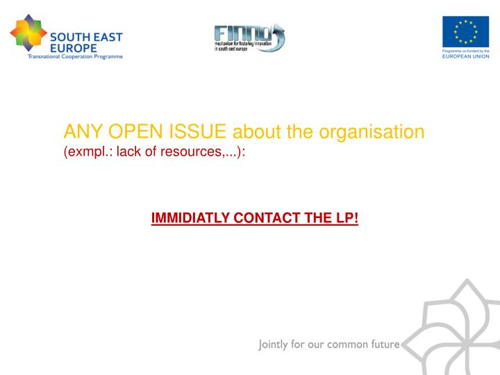 ANY OPEN ISSUE