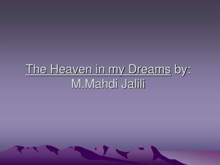 The Heaven in my Dreams