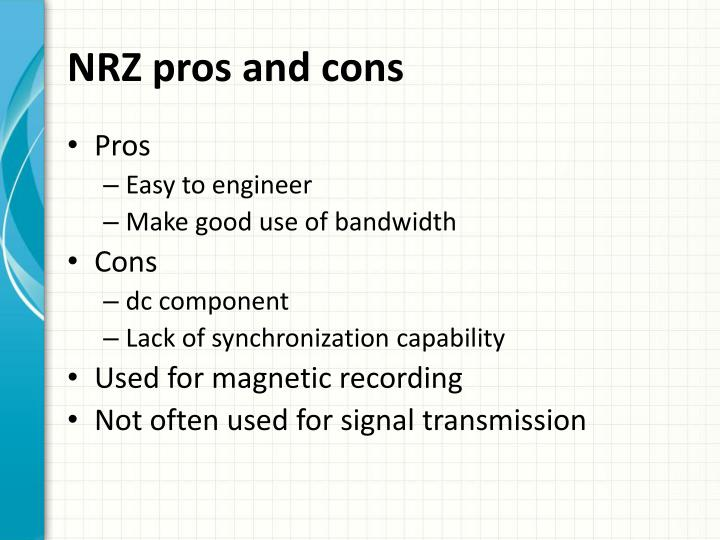 NRZ pros and cons