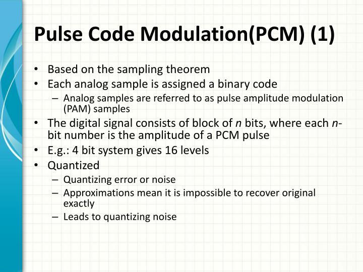 Pulse Code Modulation(PCM) (1)