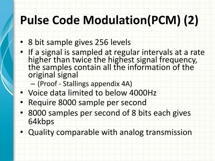Pulse Code Modulation(PCM) (2)