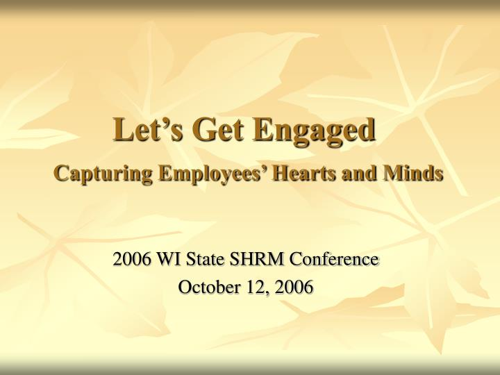 let s get engaged capturing employees hearts and minds n.