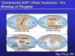 continental drift plate tectonics the breakup of pangaea