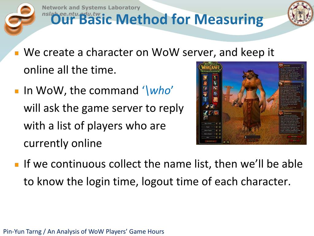 PPT - An Analysis of WoW Players' Game Hours and Further