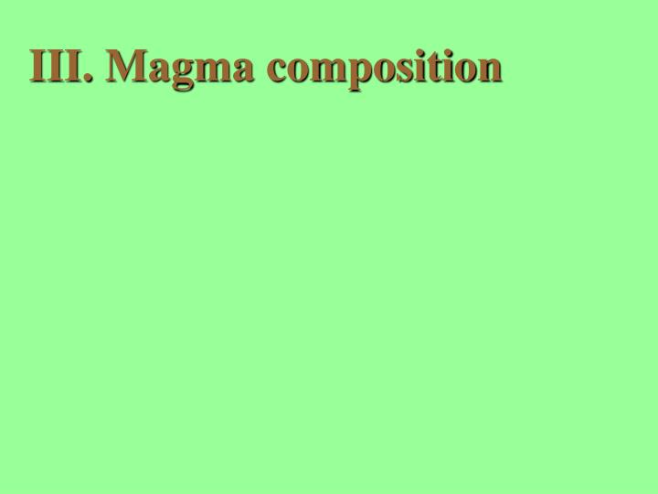 Magma composition