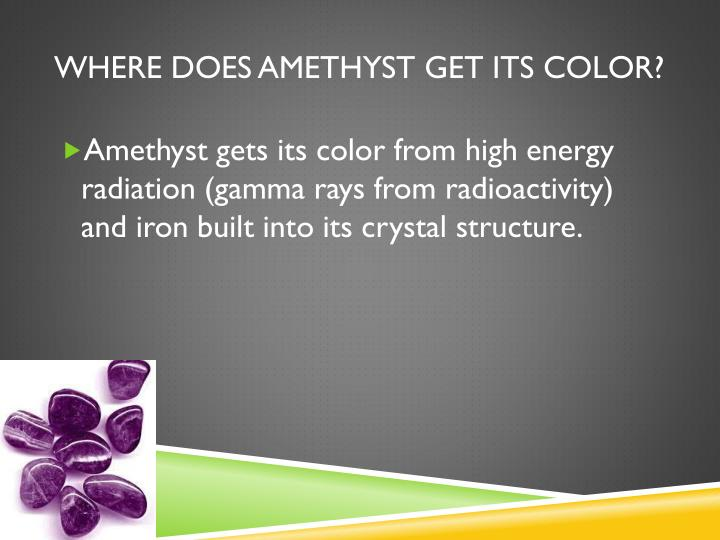 where does amethyst get its color?