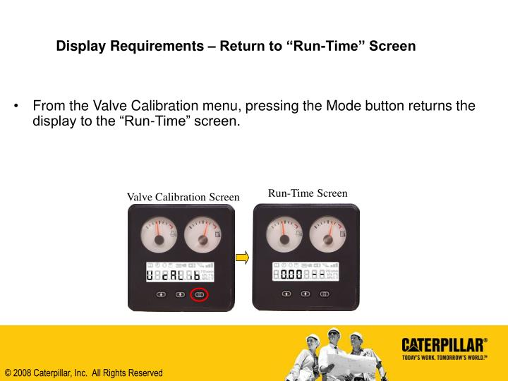 "Display Requirements – Return to ""Run-Time"" Screen"