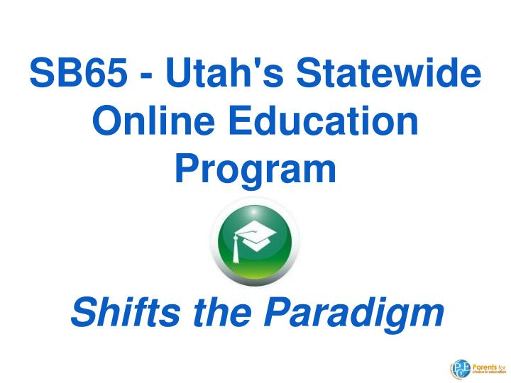 SB65 - Utah's Statewide Online Education Program