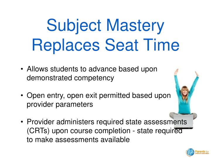 Subject Mastery Replaces Seat Time