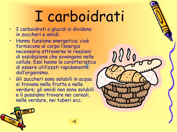 I carboidrati