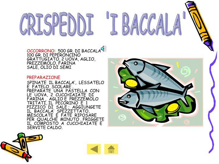 CRISPEDDI   'I BACCALA'