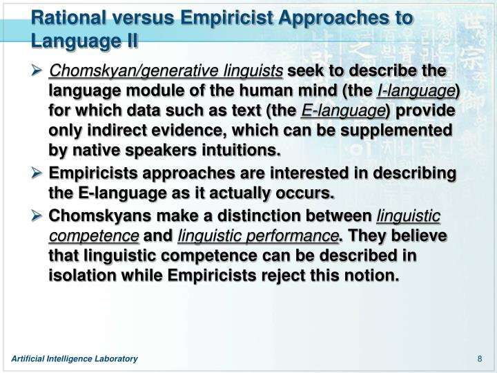 Rational versus Empiricist Approaches to Language II