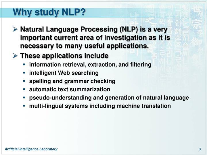 Why study nlp