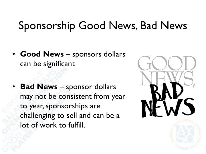 Sponsorship Good News, Bad News
