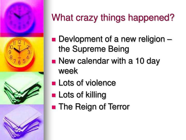 What crazy things happened?