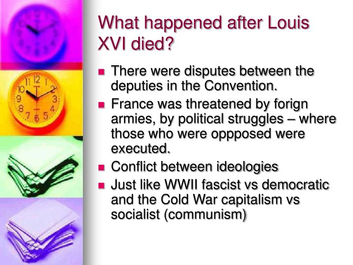 What happened after Louis XVI died?