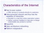 characteristics of the internet
