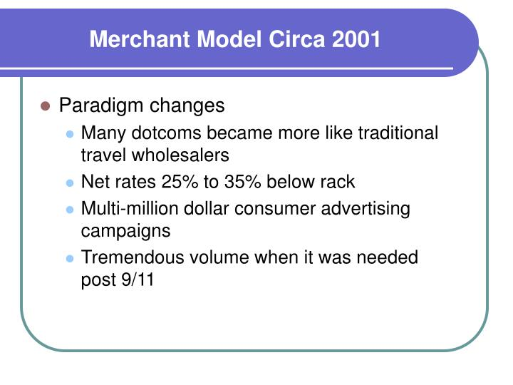 Merchant Model Circa 2001