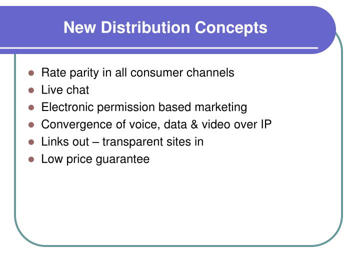 New Distribution Concepts