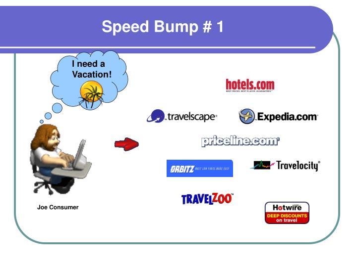 Speed Bump # 1
