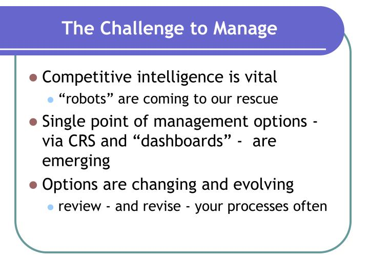 The Challenge to Manage