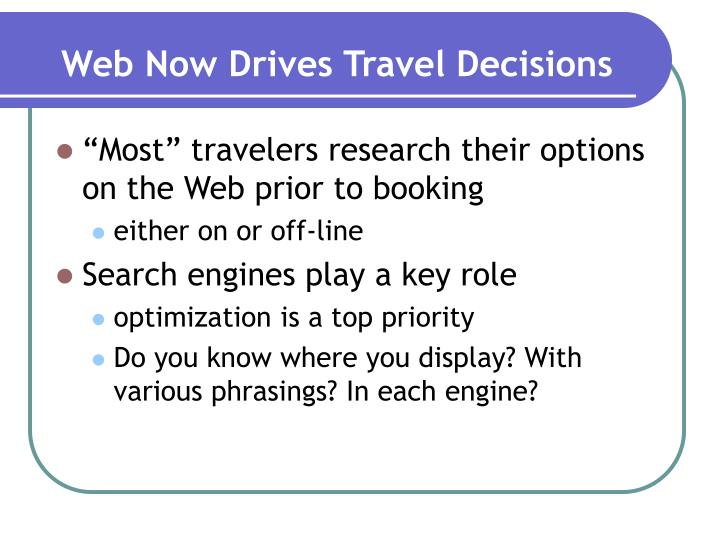 Web Now Drives Travel Decisions