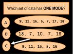 which set of data has one mode