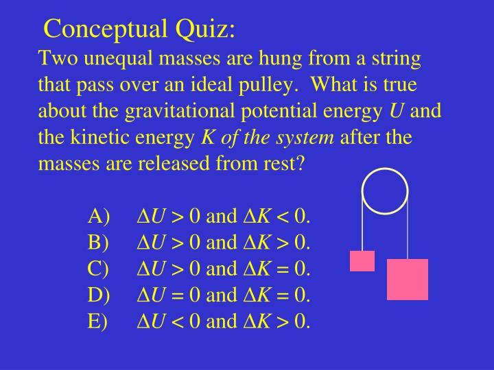 Conceptual Quiz: