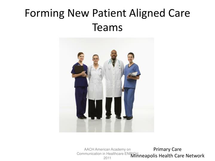 Forming New Patient Aligned Care Teams