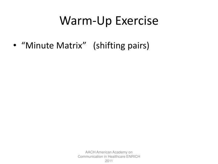 Warm-Up Exercise