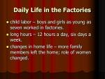 daily life in the factories